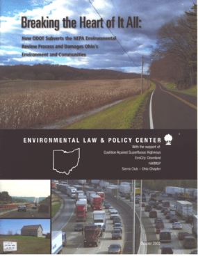 Breakin' the Heart of It All: How ODOT subverts the NEPA Environmental Review Process and Damage Ohio's Environment and Communities