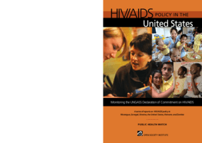 HIV/AIDS Policy in the United States: Monitoring the UNGASS Declaration of Commitment on HIV/AIDS