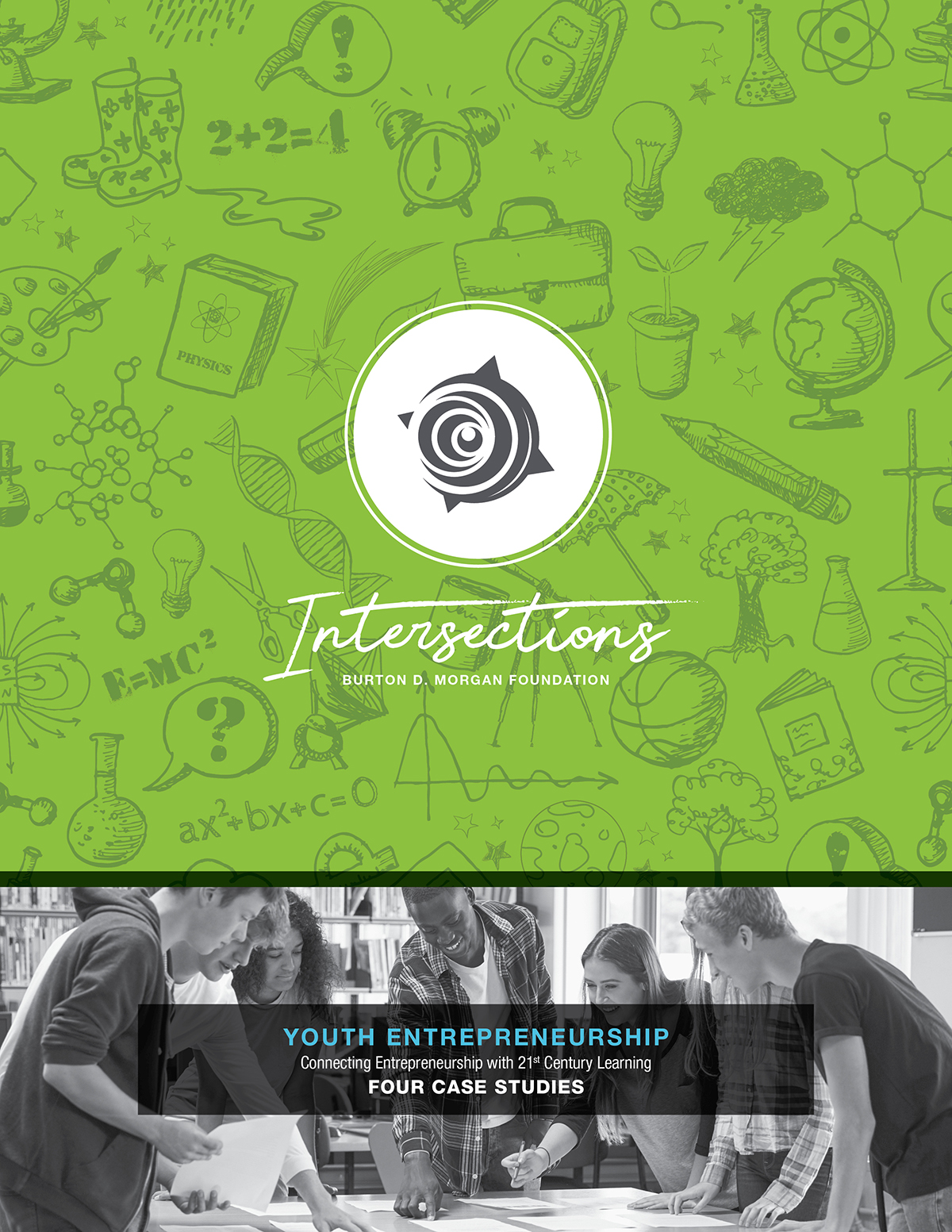 Intersections:  Connecting Entrepreneurship with 21st Century Learning