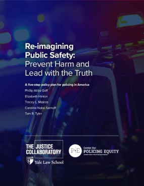Re-imagining Public Safety: Prevent Harm and Lead with the Truth