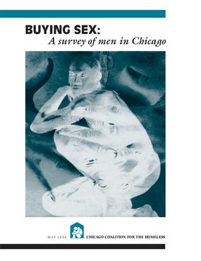 Buying Sex: A Survey of Men in Chicago